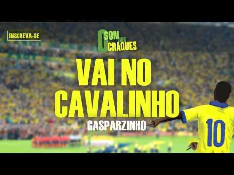 Gasparzinho - Vai no Cavalinho (Álbum Som dos Craques)