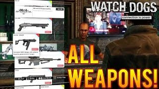 "WATCHDOGS ALL NEW WEAPON GUIDE! FULL GUN LIST ""WATCHDOGS"