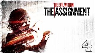 The Evil Within: The Assignment. #4: Эпизод 2: Пересечение путей.