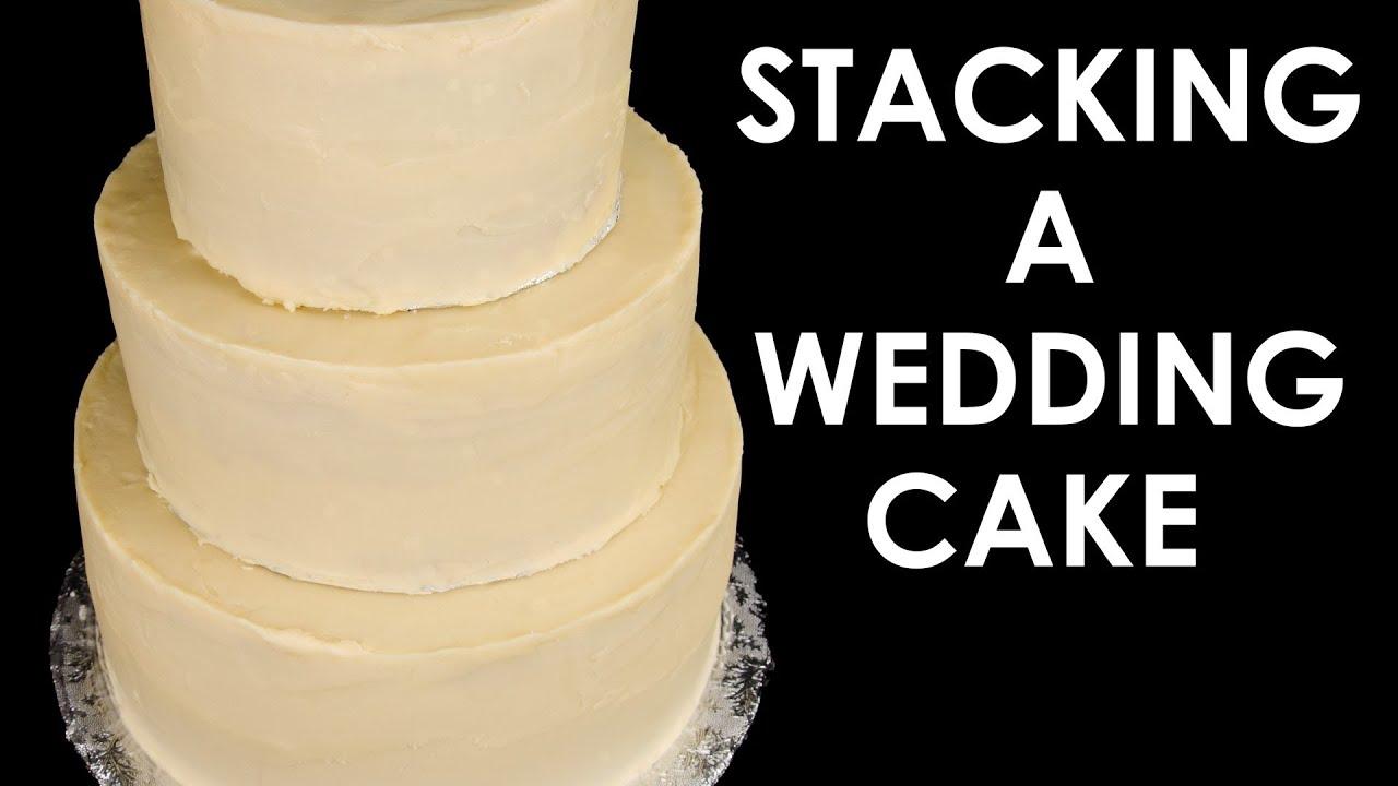 How To Make A Wedding Cake Stacking A 3 Tier Wedding Cake