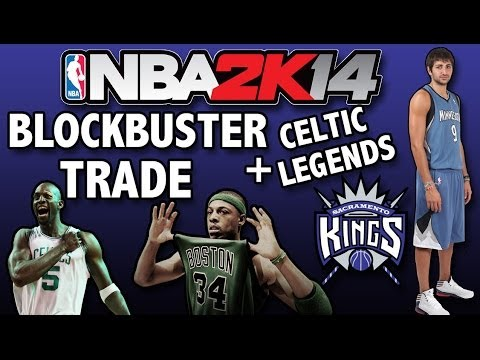 NBA 2K14 - Sacramento Kings Association | 2015 OFFSEASON | BLOCKBUSTER TRADE + CELTIC LEGENDS! | #7