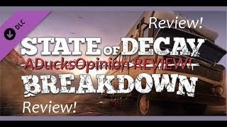 "State Of Decay ""Breakdown"" DLC REVIEW! (Is It Worth The"