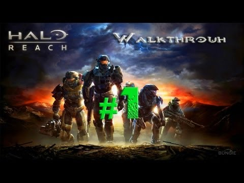 Halo Reach - Walkthrough Part 1 [Mission 1: NOBLE ACTUAL] - W/Commentary