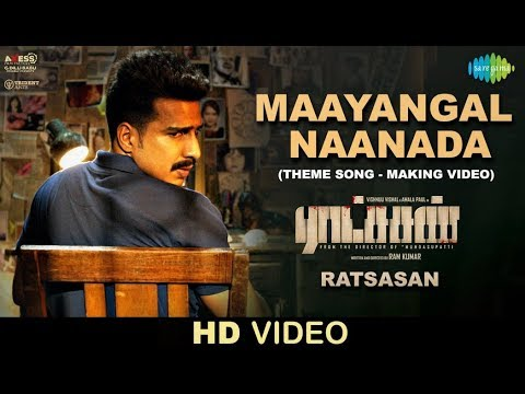 Maayangal Naanada - Video - Ratsasan Theme Song