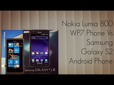 Nokia Lumia 800 WP7 Phone Vs Samsung Galaxy S2 Android Phone