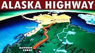 WW2 Building The Alaska Highway 1942 A Strategic