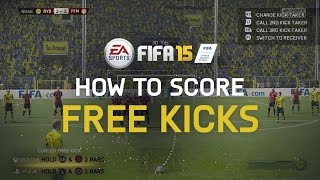 FIFA 15 Tutorial: How To Score Free Kicks