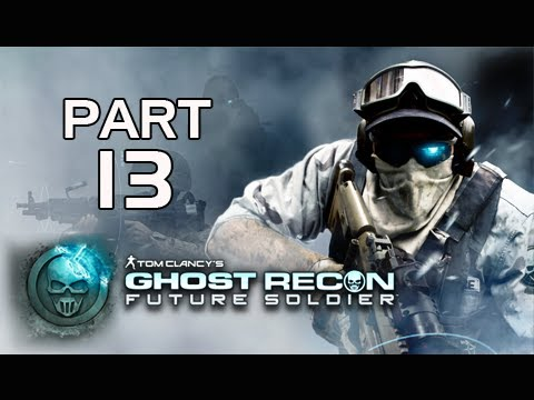 Ghost Recon Future Soldier Walkthrough - Part 13 [Mission 5] Silent Talon Let's Play PS3 XBOX PC