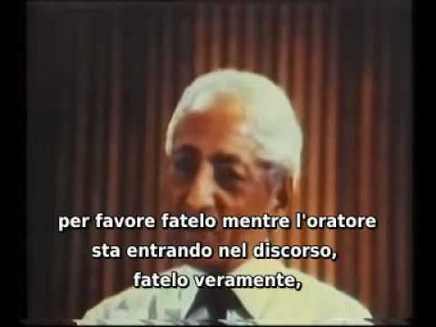 J.KRISHNAMURTI - Talk 1 - Part 6 (of 7) - San Diego University - 1970 - sub ITA.avi
