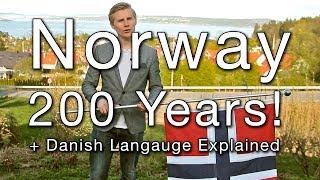 Norway 200 Years! - (Danish Language Explained)