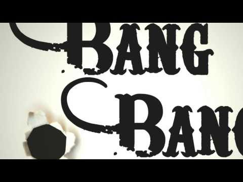 Bang Bang - My Baby Shot Me Down