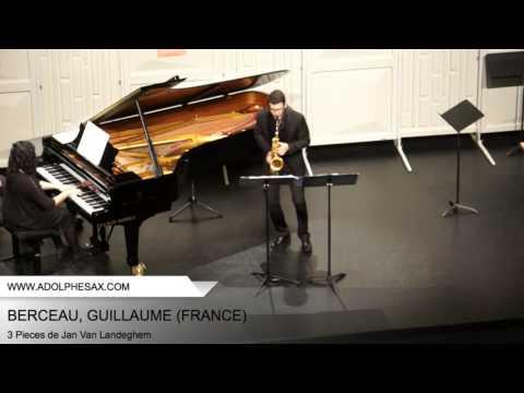 Dinant 2014 - BERCEAU, Guillaume (3 Pieces de Jan Van Landeghem)