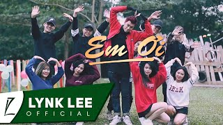 Lynk Lee - Em Ơi (Official MV)