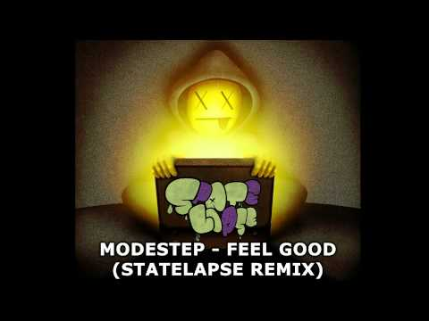 Modestep - Feel Good (Statelapse Remix) HD