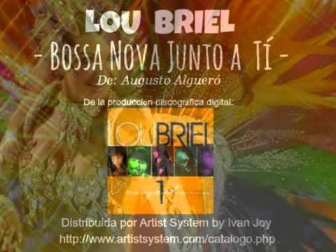 Lou Briel - BOSSA NOVA JUNTO A TI -