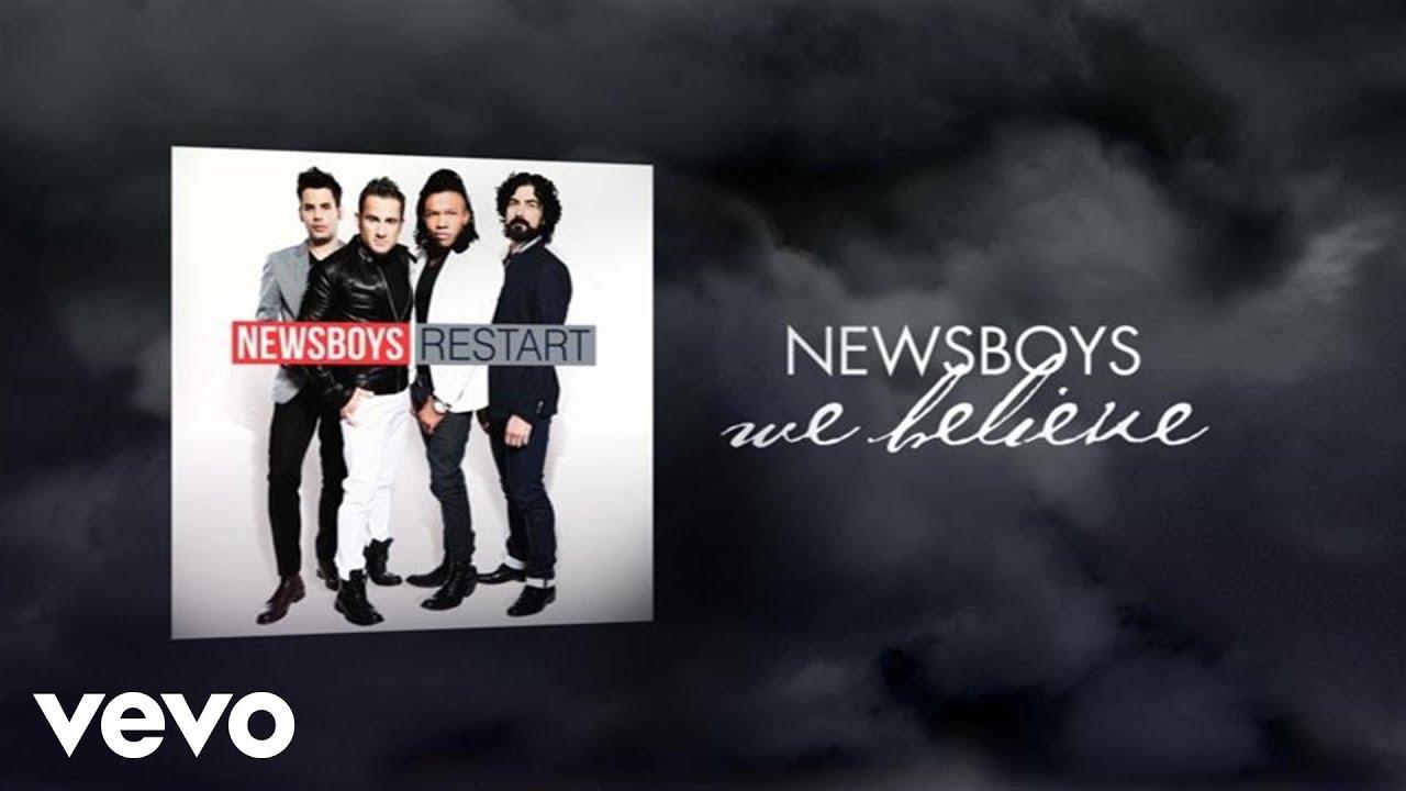 Newsboys - We Believe (Lyric Video) - YouTube