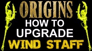 """Black Ops 2 Origins"" How To UPGRADE WIND Staff! ""HOW TO"