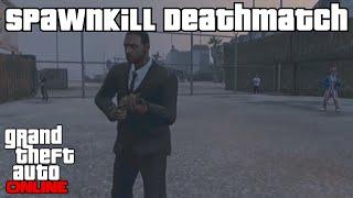 GTA Online Spawnkill Deathmatch (INickoI RP)