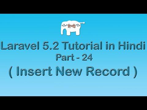 Laravel 5 Tutorial for Beginners in Hindi ( Insert New Record )   Part ...