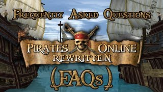 Pirates Online Rewritten Frequently Asked Questions