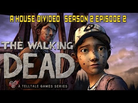 The Walking Dead Season 2 Episode 2 'A House Divided' Full Walkthrough / Playthrough Gameplay