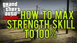 GTA Online How To Max Out Your Strength Skill To 100%