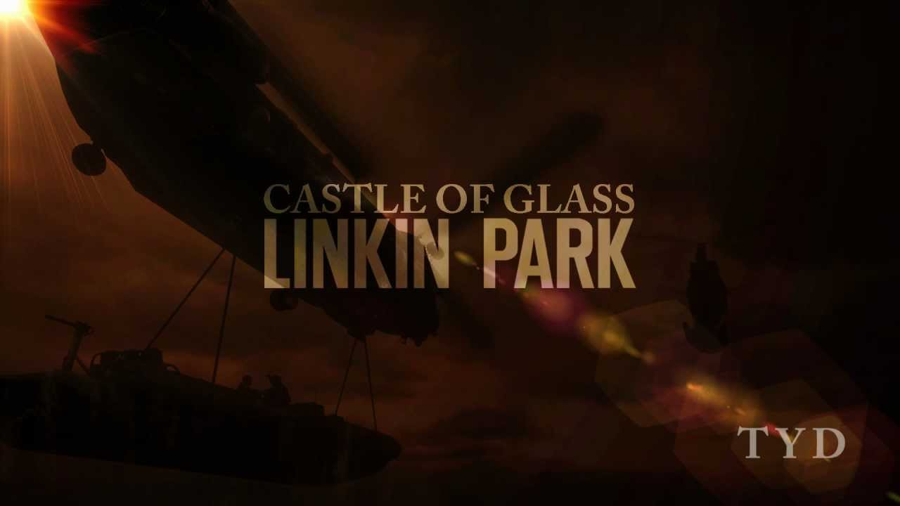 Image Result For Linkin Park Castle Of Glass Lyrics