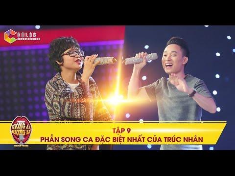 Giọng ải giọng ai | tập 9: Trúc Nhân bất ngờ song ca với giọng hát đặc biệt nhất chương trình