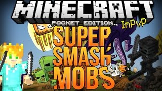 MINECRAFT PE 0.11.0 SERVER SUPER SMASH MOBS INPVP (BETA