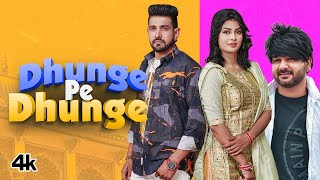 Dhunge Pe Dhunge Mohit Sharma Video HD Download New Video HD