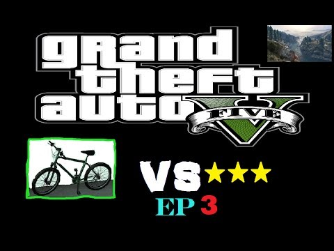 Bikes Vs Cops Channel GTA Mountain Bike Vs Star