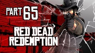 Red Dead Redemption Walkthrough - Part 65 Gameplay Commentary