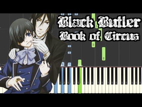 Black Butler - Book of Circus | Synthesia w/MIDI