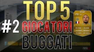 TOP 5 I GIOCATORI PIU' BUGGATI DI FIFA 14 ULTIMATE TEAM