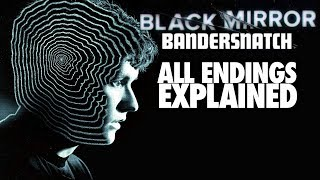 "BANDERSNATCH (2018) ALL Endings Explained (Including ""Secret"")"