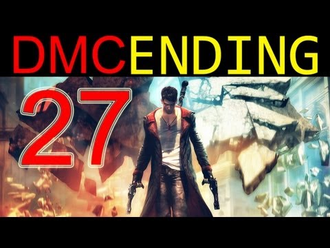 DMC walkthrough - ENDING + FINAL BOSS DMC ending walkthrough part 27 2013 devil may cry 5