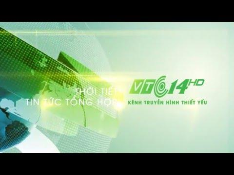 (VTC14) - Kênh truyền hình quốc gia về thời tiết và tin tức tổng hợp