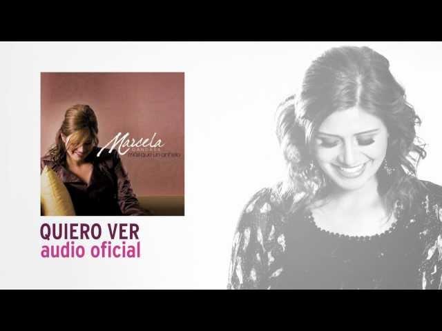 Quiero Ver - Marcela Gandara [Audio Oficial]