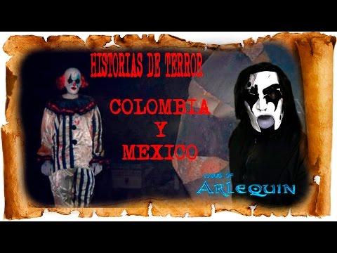 HISTORIAS TERRORIFICAS DE MÉXICO Y COLOMBIA