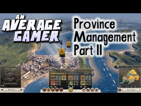 An Average Gamer's Guide: Total War Rome 2 Province Management Part 2