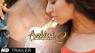Aashiqui 2 Trailer Official Aditya Roy Kapur, Shraddha