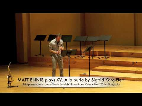 MATT ENNIS plays XV Alla burla by Sigfrid Karg Elert