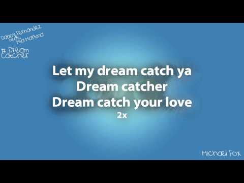 Danny Fernandes - Dream Catcher (Feat. Mia Martina) [Lyrics on Screen] M'Fox
