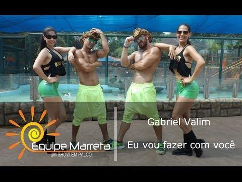 Gabriel Valim - Eu vou fazer com você - Coreografia Equipe Marreta