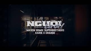 Người Lạ Ơi - Superbrothers x Karik x Orange ( Masew Remix )