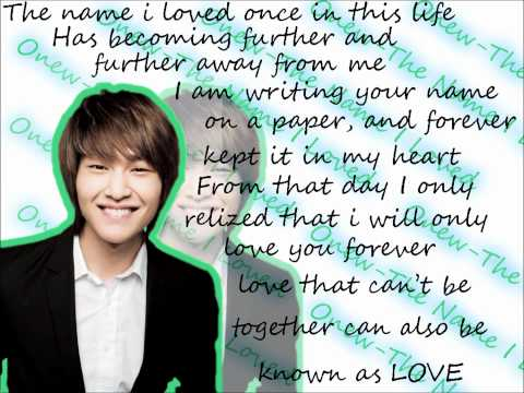 Onew-The Name I Loved(ENG) (better version)(HQ), Onew-The Name I Loved (ENG)