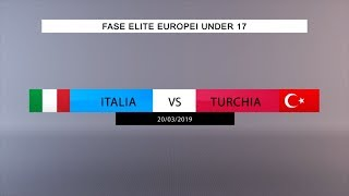 Highlights Under 17: Italia-Turchia 2-0 (20 marzo 2019)