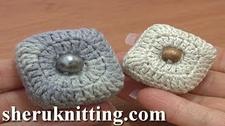 Stuffed Square Button Crochet Tutorial 3 Part 2 Of 2