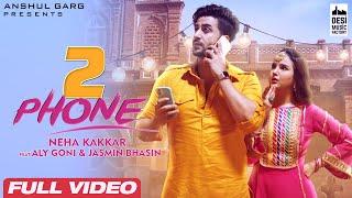 2 Phone – Neha Kakkar Hindi Video Download New Video HD