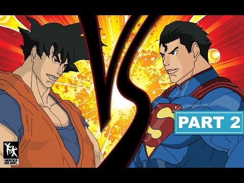 Goku Vs Superman Part 2